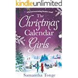The Christmas Calendar Girls: a gripping and emotive feel-good romance perfect for Christmas reading