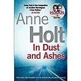 In Dust and Ashes: Holt Anne (Hanne Wilhelmsen Series Book 10)