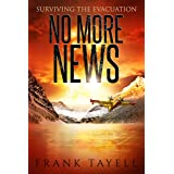 Surviving the Evacuation: No More News: Surviving the Evacuation (Life Goes On Book 2)