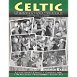 Celtic Session Songbook for Voice and Guitar: 170 Traditional Songs from Ireland, Scotland and Beyond, with large-print lyric