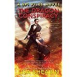 The Dragon Conspiracy: A SPI Files Novel Book 2