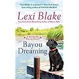 Bayou Dreaming: 3
