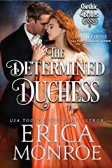 The Determined Duchess: Dark Gothic Regency Romance (Gothic Brides Book 2) Kindle Edition