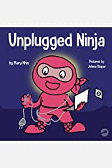 Unplugged Ninja: A Children's Book About Screen Time (Ninja Life Hacks 15) Kindle Edition