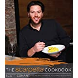 The Scarpetta Cookbook: 125 Recipes from the Acclaimed Restaurant