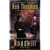 Roadkill: A Cal Leandros Novel: 5