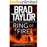 Ring of Fire: A gripping military thriller from ex-Special Forces Commander Brad Taylor (Taskforce Book 11)