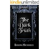 The Dark Truth (Hell Hounds Harem Book 2)