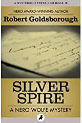 Silver Spire (The Nero Wolfe Mysteries) Kindle Edition