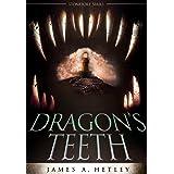 Dragon's Teeth (Contemporary Fantasy) (The Stonefort Series Book 2)