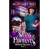 Signs and Pawtents: A Paranormal Women's Fiction Cozy Mystery (MenoPaws Mysteries Book 2)