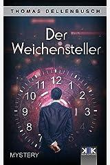 Der Weichensteller (German Edition) Kindle Edition