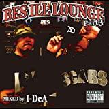 BES ILL LOUNGE Part 3 - Mixed by I-DeA [Explicit]