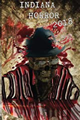 Indiana Horror Review 2018 Kindle Edition