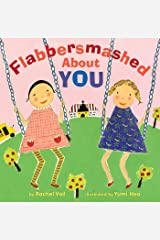 Flabbersmashed About You Kindle Edition