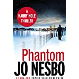 Phantom: The ninth book in the Harry Hole series from the phenomenal Sunday Times bestselling author of The Kingdom