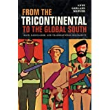 From the Tricontinental to the Global South: Race, Radicalism, and Transnational Solidarity