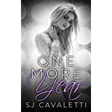 One More Year: Path Less Taken Trilogy Book One