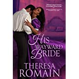 His Wayward Bride (Romance of the Turf Book 3)