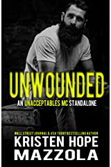 Unwounded: An Unacceptables MC Standalone Romance Kindle Edition