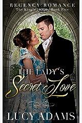 The Lady's Secret Love: Regency Romance (The King's League Book 5) Kindle Edition