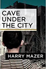 Cave Under the City Kindle Edition