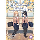 Bloom into You Regarding Saeki Sayaka Light Novel 2 (Bloom into You: Regarding Saeki Sayaka)