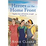 Heroes on the Home Front: A wonderfully uplifting wartime story