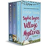 Sophie Sayers Village Mysteries Box Set One: Books 1-3 (Sophie Sayers Village Mysteries Box Sets Book 1)