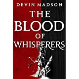 The Blood of Whisperers: The Vengeance Trilogy, Book One