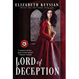 Lord of Deception (Trysts and Treachery Book 1)