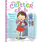 Marion and the Secret Letter (The Critter Club Book 16)