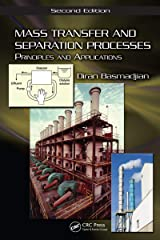 Mass Transfer and Separation Processes: Principles and Applications, Second Edition Kindle Edition