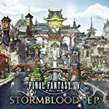 FINAL FANTASY XIV: STORMBLOOD - EP
