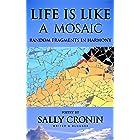 Life is like a Mosaic: Random fragments in harmony