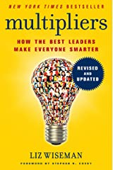 Multipliers, Revised and Updated: How the Best Leaders Make Everyone Smarter (English Edition) Kindle版