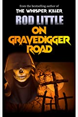 On Gravedigger Road Kindle Edition
