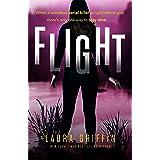 Flight: A heart-pounding, race-against-the-clock romantic thriller (Texas Murder Files)