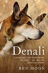Denali: The Story of an Exceptional Dog
