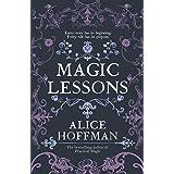 Magic Lessons: A Prequel to Practical Magic (Volume 1)