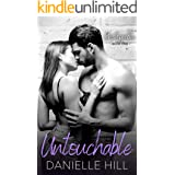 Untouchable: (Unstoppable - Book 1) (The Unstoppable Series)