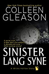 Sinister Lang Syne: A Short Holiday Novel (Wicks Hollow Book 6) Kindle Edition