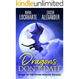 Dragons Don't Date: Prince of the Other Worlds Story