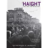 The Haight: Love, Rock, and Revolution