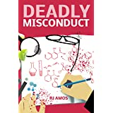 Deadly Misconduct (Deadly Miss Book 1)