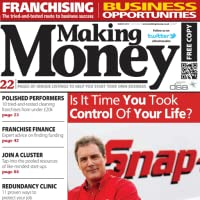 Making Money – from franchising to business opportunities your guide to financial success