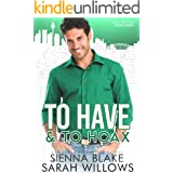 To Have & To Hoax: A Fake Fiancé Romantic Comedy (Billionaires Down Under)