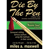 Die By The Pen: A Naomi Soul Mystery-Thriller, 2nd Edition (A Naomi Soul Novel)