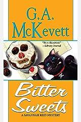 Bitter Sweets (A Savannah Reid Mystery Book 2) Kindle Edition