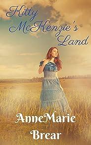 Kitty McKenzie's Land: Book 2